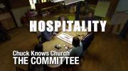 The Committee:  Hospitality | Chuck Knows Church